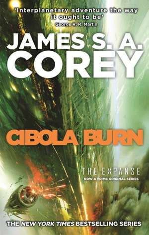 Cibola Burn de James S. A. Corey