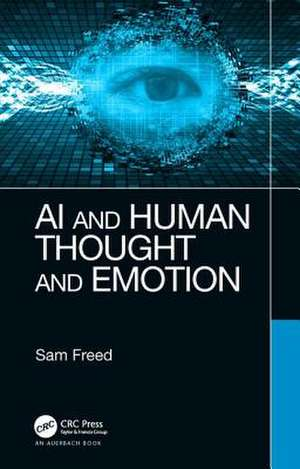 AI and Human Thought and Emotion de Sam Freed