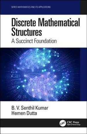 Discrete Mathematical Structures de B. V. Senthil (Nizwa College of Technology) Kumar