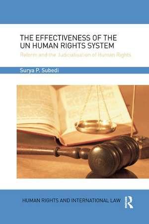 Effectiveness of the UN Human Rights System de OBEQC (Hon) Subedi