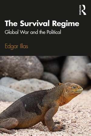 The Survival Regime de USA) Illas, Edgar (Indiana University Bloomington