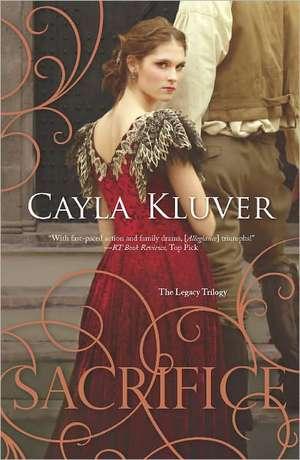 Sacrifice de Cayla Kluver