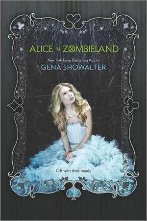 Alice in Zombieland de Gena Showalter