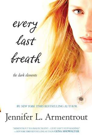 Every Last Breath de Jennifer L. Armentrout