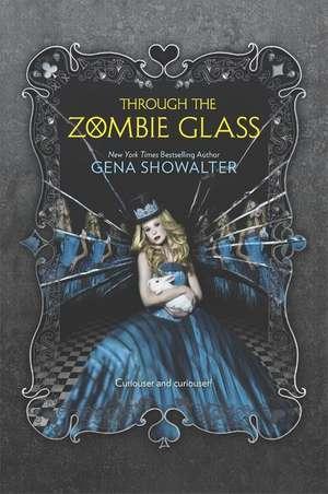 Through the Zombie Glass de Gena Showalter