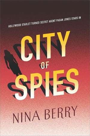 City of Spies de Nina Berry
