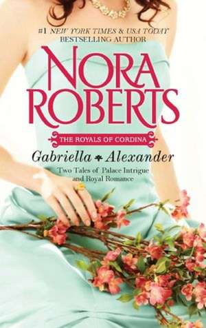 Gabriella & Alexander:  Affaire Royale\Command Performance de Nora Roberts