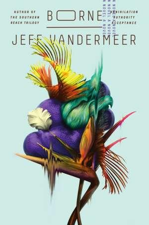 Borne de Jeff VanderMeer