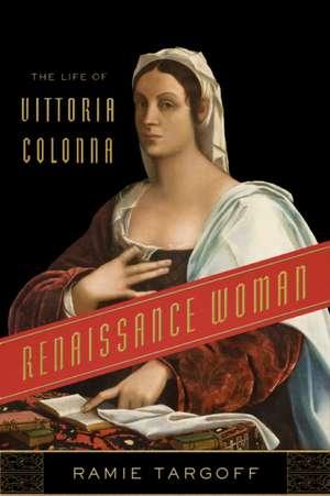 Renaissance Woman de Ramie Targoff