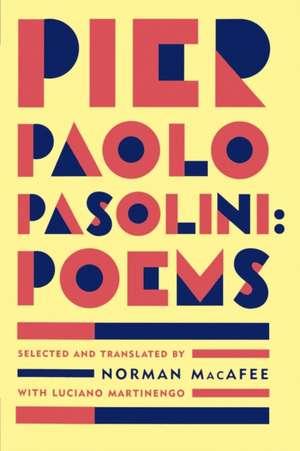 Pier Paolo Pasolini Poems de Pier Paolo Pasolini