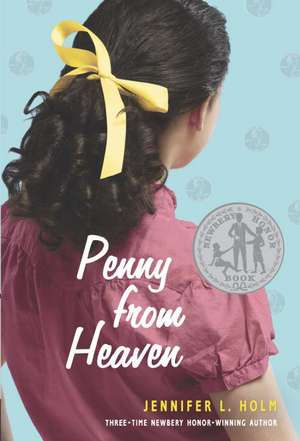 Penny from Heaven de Jennifer L. Holm