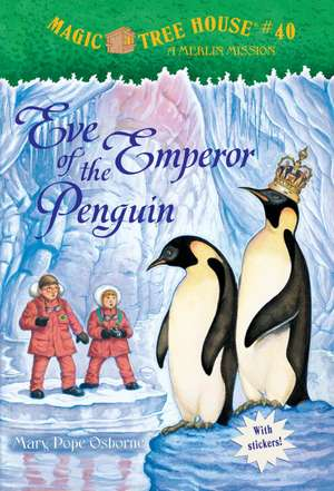 Eve of the Emperor Penguin [With Sticker(s)]