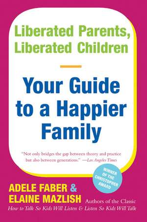 Liberated Parents, Liberated Children
