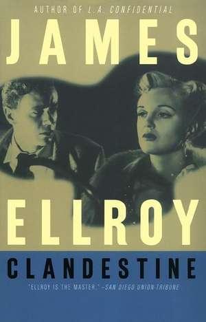 Clandestine de James Ellroy