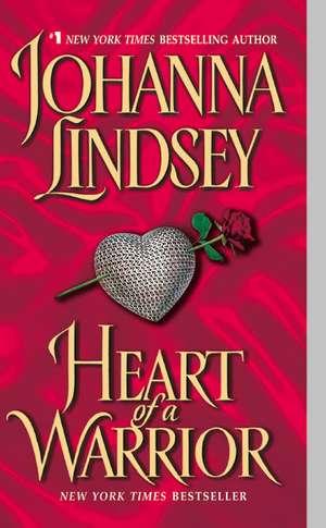 Heart of a Warrior de Johanna Lindsey