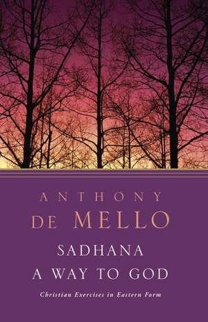 Sadhana, a Way to God