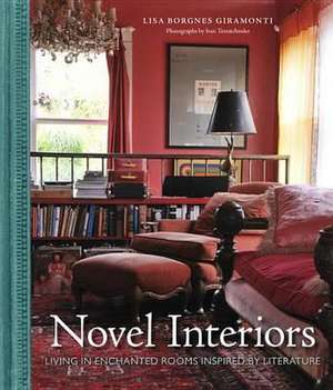Novel Interiors de Lisa Borgnes Giramonti