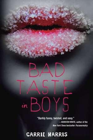 Bad Taste in Boys