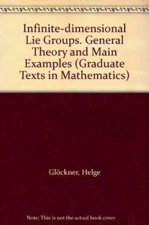 Infinite-Dimensional Lie Groups de Helge Glockner