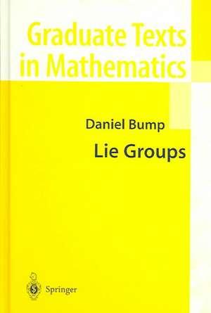 Lie Groups de Daniel Bump