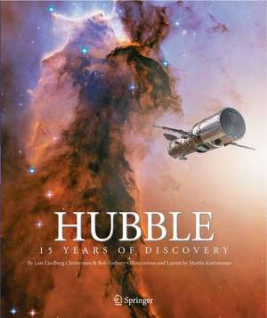 Hubble: 15 Years of Discovery de Lars Lindberg Christensen