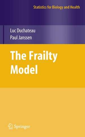 The Frailty Model de Luc Duchateau