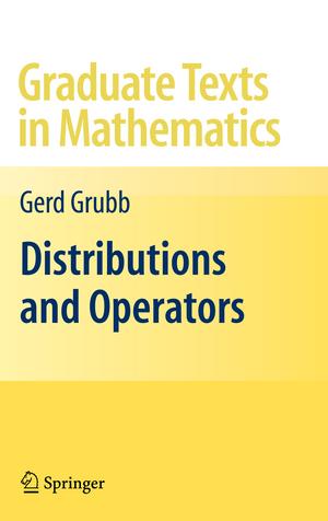 Distributions and Operators de Gerd Grubb