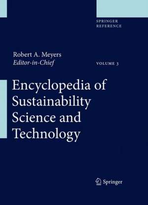 Encyclopedia of Sustainability Science and Technology de Robert A. Meyers