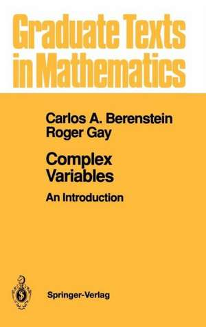 Complex Variables: An Introduction de Carlos A. Berenstein