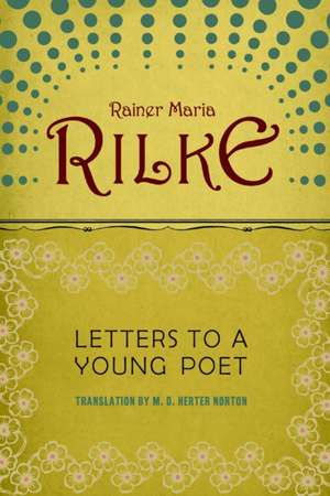Letters to a Young Poet Reissue de Rainer Maria Rilke