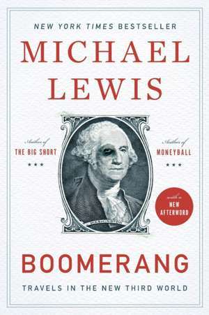 Boomerang – Travels in the New Third World de Michael Lewis