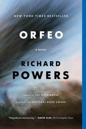 Orfeo – A Novel