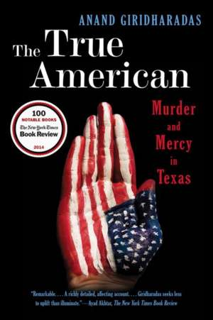 The True American – Murder and Mercy in Texas