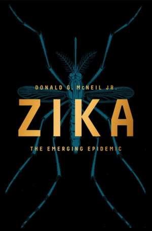 Zika: The Emerging Epidemic