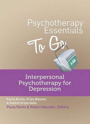 Psychotherapy Essentials to Go – Interpersonal Psychotherapy for Depression