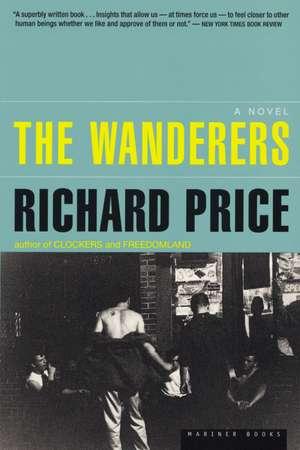 The Wanderers de Richard Price