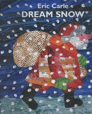 Dream Snow de Eric Carle