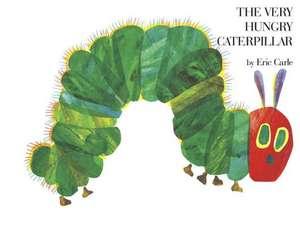 The Very Hungry Caterpilar/La Oruga Muy Hambrienta