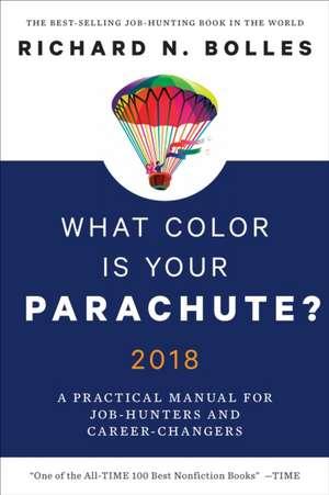 What Color Is Your Parachute? 2018 de Richard N. Bolles
