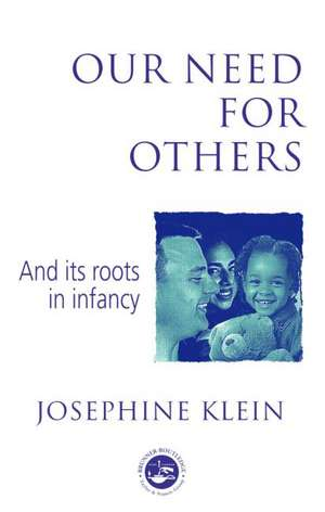 Our Need for Others and Its Roots in Infancy imagine
