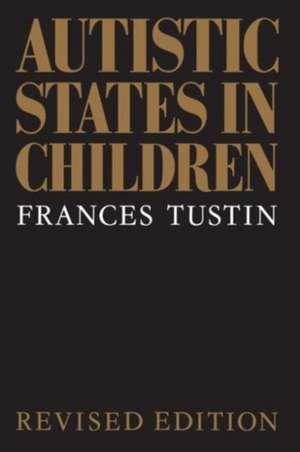 Autistic States in Children