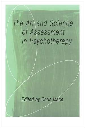 The Art and Science of Assessment in Psychotherapy