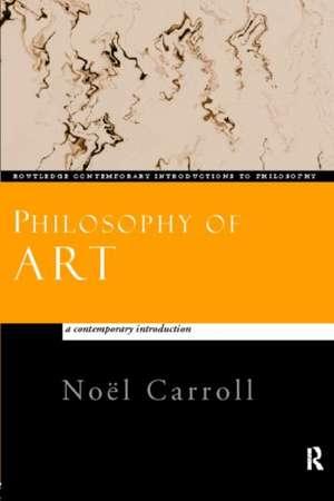 Philosophy of Art de Noel Carroll