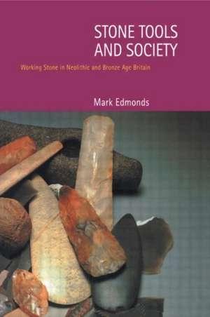 Stone Tools and Society imagine