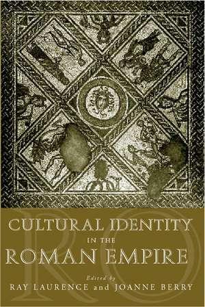 Cultural Identity in the Roman Empire de Joanne Berry Dr