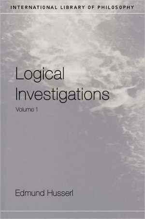 Logical Investigations Volume 1