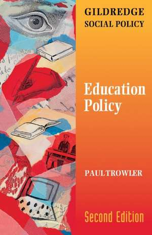 Education Policy de Paul Trowler