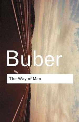 The Way of Man de Martin Buber