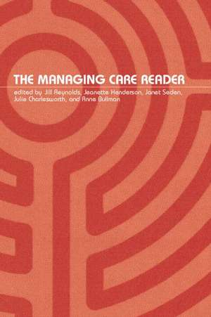 The Managing Care Reader