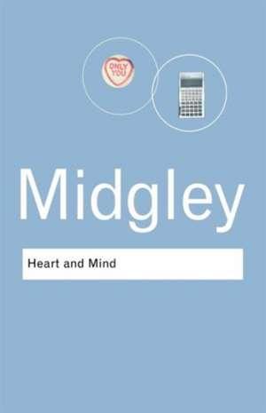 Heart and Mind de Mary Midgley